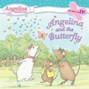 Cover of: Angelina and the butterfly | Katharine Holabird