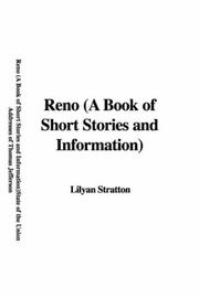 Cover of: Reno (A Book of Short Stories and Information) | Lilyan Stratton
