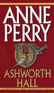 Cover of: Ashworth Hall: A Novel (Charlotte & Thomas Pitt Novels (Audio))