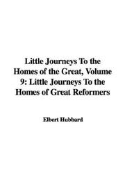 Cover of: Little Journeys To the Homes of the Great, Volume 9