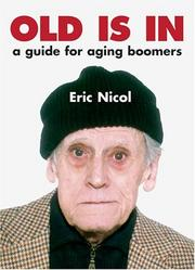 Cover of: Old is in: a guide for aging boomers