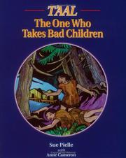 Cover of: T'aal: The One Who Takes Bad Children