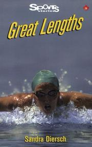 Cover of: Great Lengths (Sports Stories Series) | Sandra Diersch