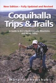 Cover of: Coquihalla Trips and Trails | Murphy Shewchuk