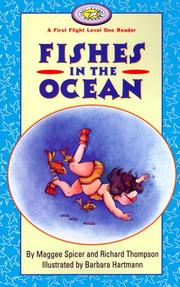 Cover of: Fishes in the Ocean (First Flight Books Level One) | Maggee Spicer, Richard Thompson