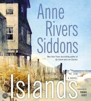 Cover of: Islands CD (Siddons, Anne Rivers)
