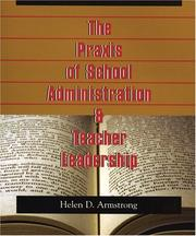 Cover of: Praxis of School Administration | Helen Armstrong