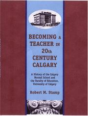 Cover of: Becoming a Teacher in 20th Century Calgary