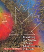 Cover of: Examining the Practice of School Administration in Canada