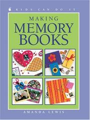 Cover of: Making Memory Books (Kids Can Do It) | Amanda Lewis