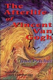 Cover of: The Afterlife of Vincent Van Gogh