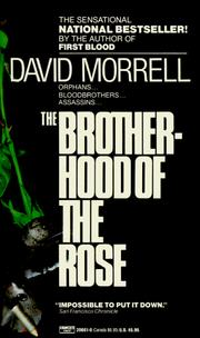 Cover of: Brotherhood of the Rose | David Morrell