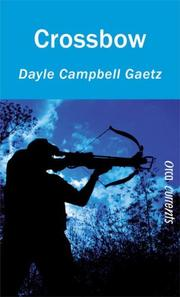 Cover of: Crossbow (Orca Currents) | Dayle Gaetz