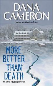 Cover of: More bitter than death | Dana Cameron