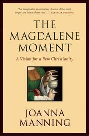 Cover of: The Magdalene Moment | Joanna Manning