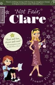 Cover of: Not Fair, Clare | Yvonne Prinz