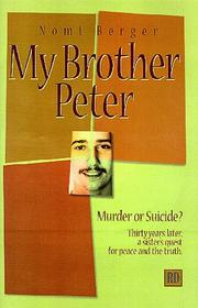 My brother Peter by Nomi Berger