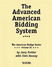 Cover of: Advanced American Bidding System (Vol. III of the American Bridge Series) | Chris Hasney