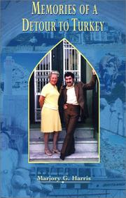 Cover of: Memories of A Detour to Turkey | Marjory Harris