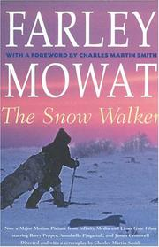 Cover of: The Snow Walker (Farley Mowat Library)