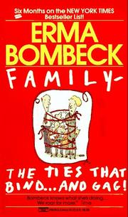 Cover of: Family - The Ties that Bind...And Gag!