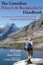 The Canadian Hikers and Backpackers Handbook