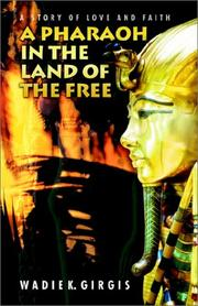 Cover of: A Pharoah in the Land of the Free | Wadie Girgis