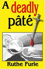 Cover of: A Deadly Pâté (P. I. Fran Kirk Mysteries) | Ruthe Furie