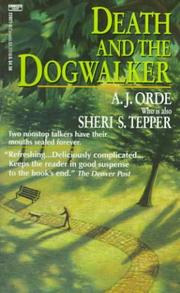 Cover of: Death and the Dogwalker | A. J. Orde