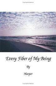 Cover of: Every Fiber of My Being