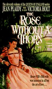 Cover of: The Rose Without a Thorn (Queens of England, Book 11) |