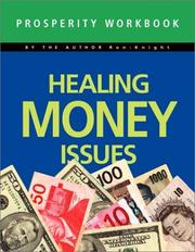 Cover of: Healing Money Issues | Ron Knight