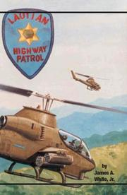 Cover of: Laotian Highway Patrol | Jr James A. White