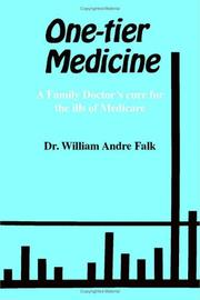 Cover of: One-Tier Medicine | Dr. William Andre Falk