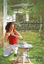 Cover of: Chopsticks Acupuncture | Shmuel Halevi, Ph.D.