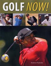 Cover of: Golf Now! | Andrew Podnieks