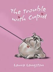 Cover of: The Trouble with Cupid