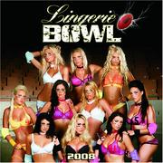 Cover of: Lingerie Bowl 2008 Wall Calendar | Zebra Publishing