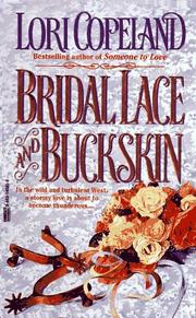 Cover of: Bridal Lace and Buckskin | Lori Copeland