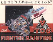 Cover of: TOG Fighter Briefing (Renegade Legion)