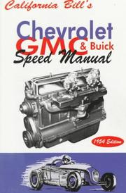 Cover of: California Bill's Chevrolet, GMC & Buick Speed Manual, 1954 Edition