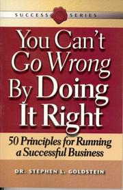 Cover of: You Can't Go Wrong by Doing It Right