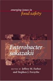 Enterobacter Sakazakii (Emerging Issues in Food Safety) by