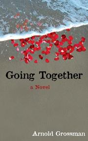 Cover of: Going Together | Arnold Grossman