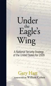 Cover of: Under The Eagle's Wing: A National Security Strategy of the United States for 2009 (Speaker's Corner)