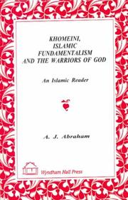 Cover of: Khomeini, Islamic Fundamentalism and the Warriors of God