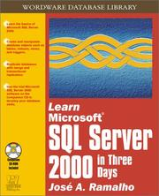 Cover of: Learn Microsoft SQL Server 2000 in Three Days (With CD-ROM) | Jose A. Ramalho