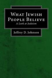 Cover of: What Jewish People Believe | Jeffrey D. Johnson