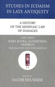 Cover of: A History of the Mishnaic Law of Damages, Part Three | Jacob Neusner