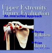 Cover of: Upper Extremity Injury Evaluation | Denise Wiksten